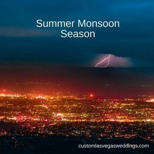 summer monsoon weather and weddings in vegas
